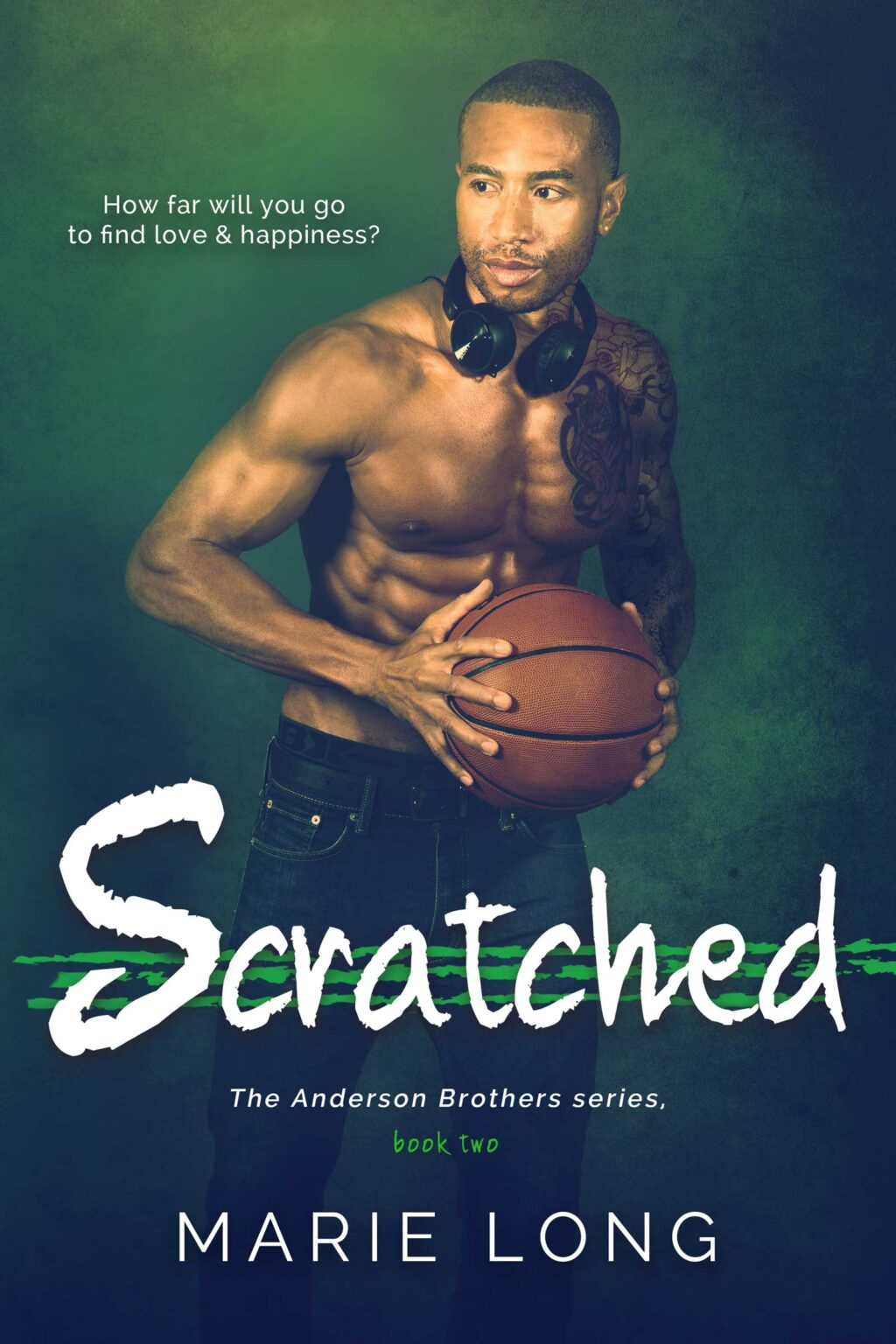 Scratched (The Anderson Brothers, book 2)