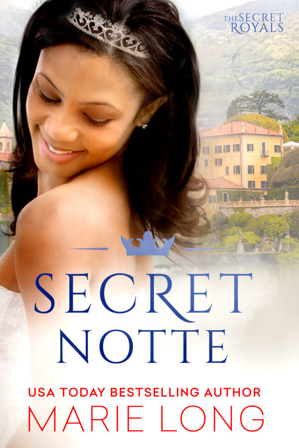 Secret Notte (The Secret Royals, book 1)